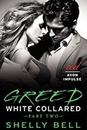 White Collared - BENEDICTION #1 - Part Two: Greed